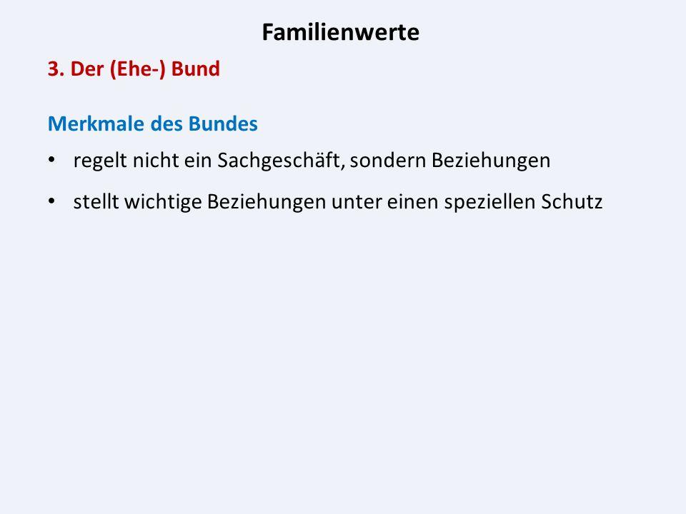 Familienwerte 3.