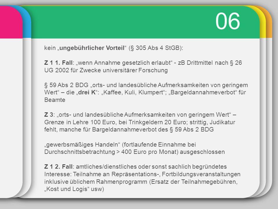 """06 kein """"ungebührlicher Vorteil (§ 305 Abs 4 StGB): Z 1 1."""