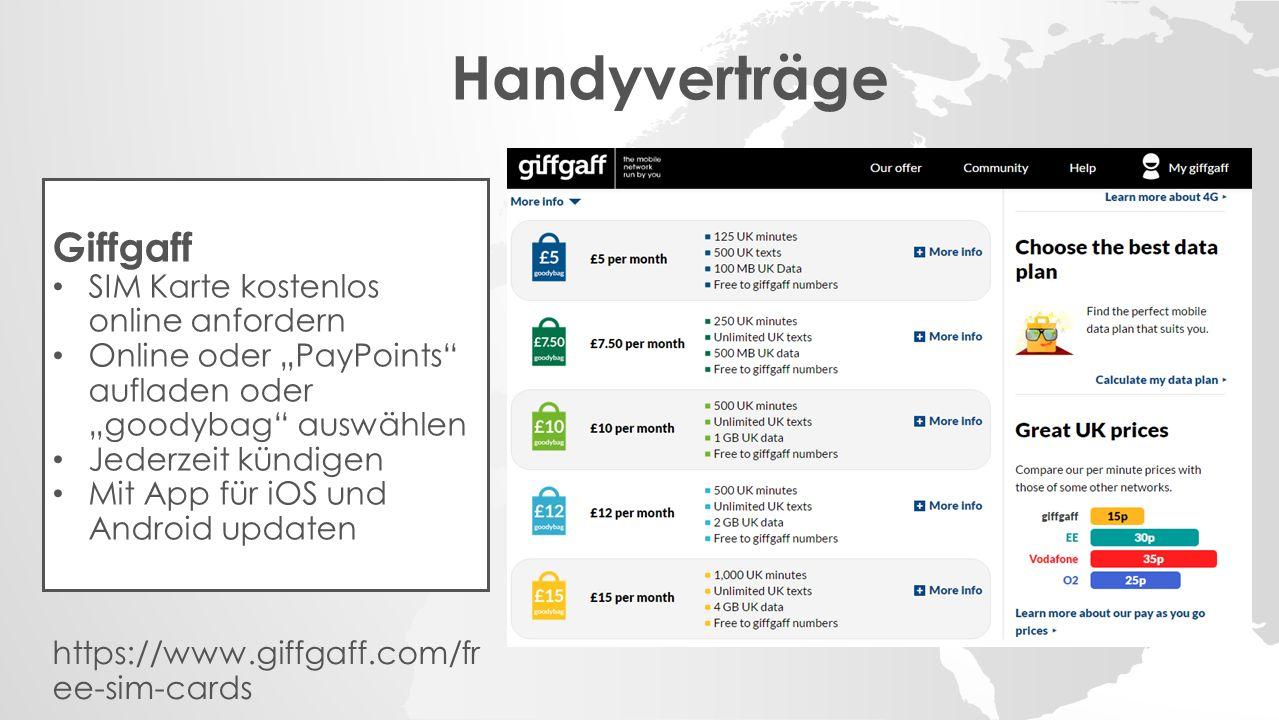 """Handyverträge Giffgaff SIM Karte kostenlos online anfordern Online oder """"PayPoints aufladen oder """"goodybag auswählen Jederzeit kündigen Mit App für iOS und Android updaten https://www.giffgaff.com/fr ee-sim-cards"""