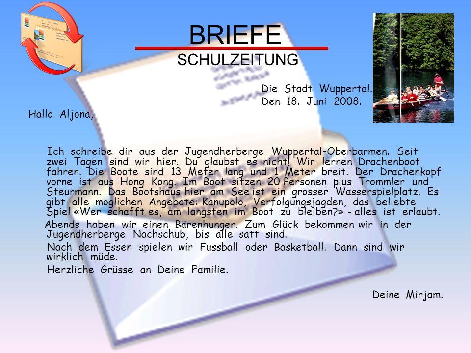 BRIEFE SCHULZEITUNG Die Stadt Wuppertal. Den 18. Juni 2008.