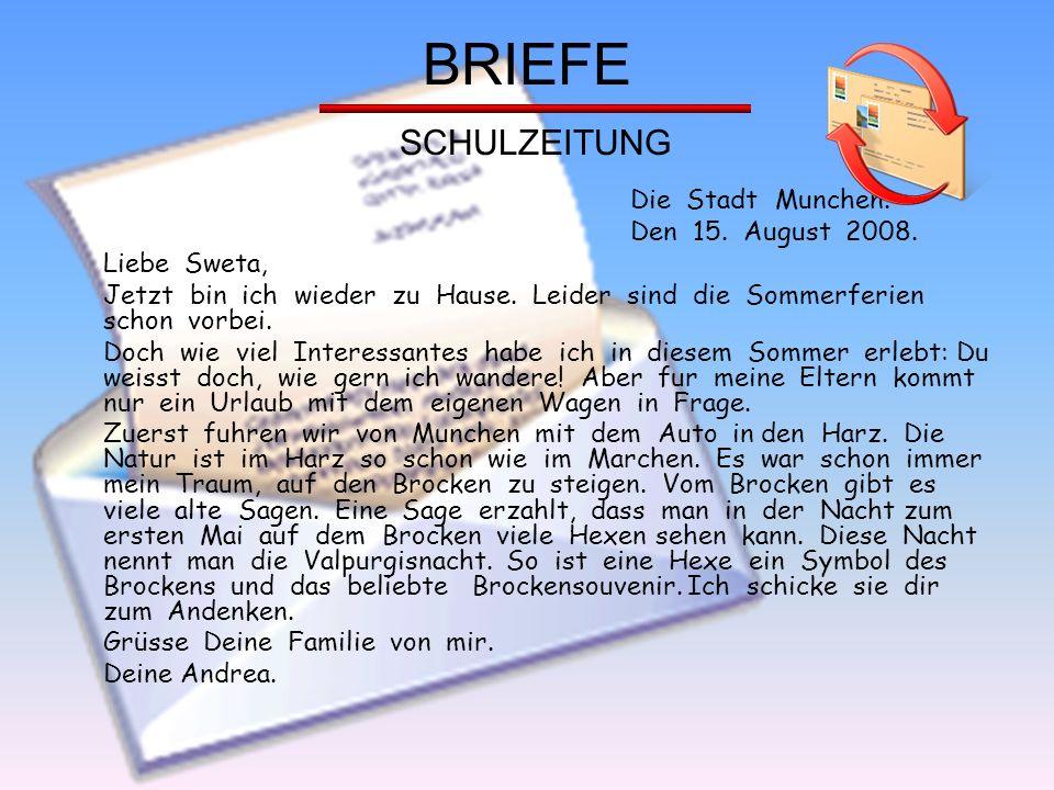 BRIEFE SCHULZEITUNG Die Stadt Munchen. Den 15. August 2008.