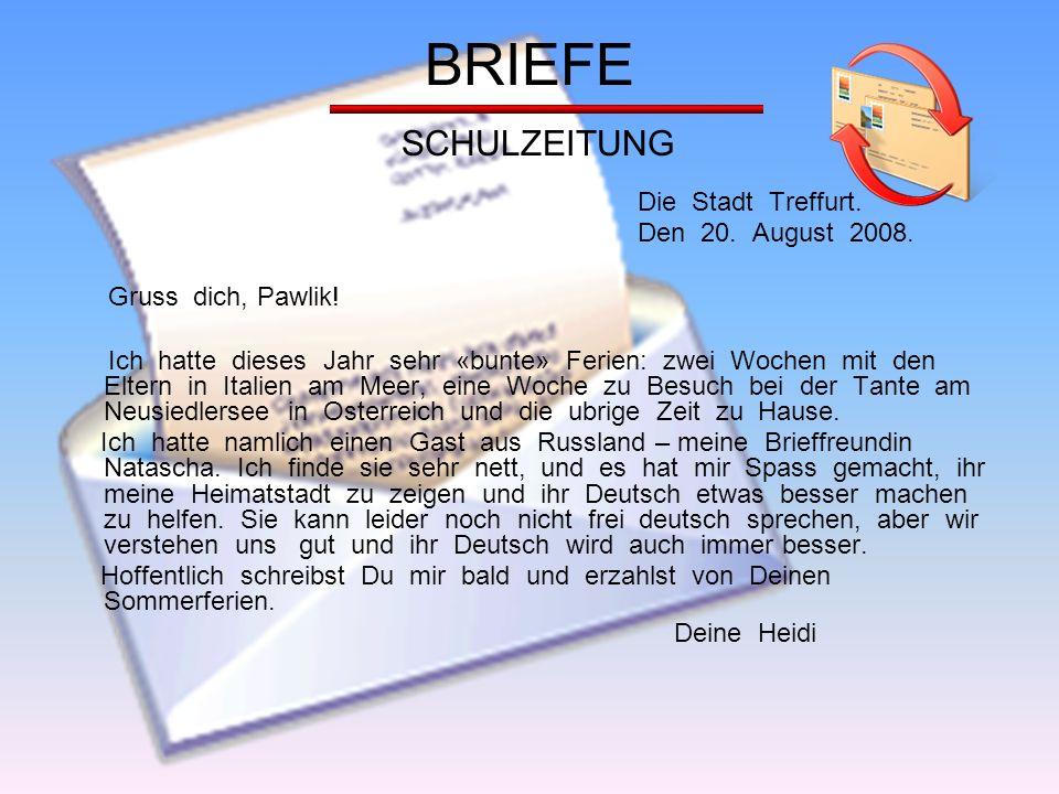 BRIEFE SCHULZEITUNG Die Stadt Treffurt. Den 20. August 2008.