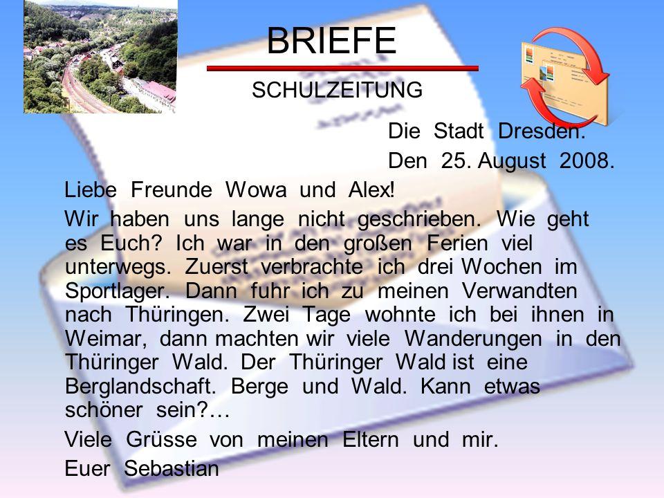 BRIEFE SCHULZEITUNG Die Stadt Dresden. Den 25. August 2008.