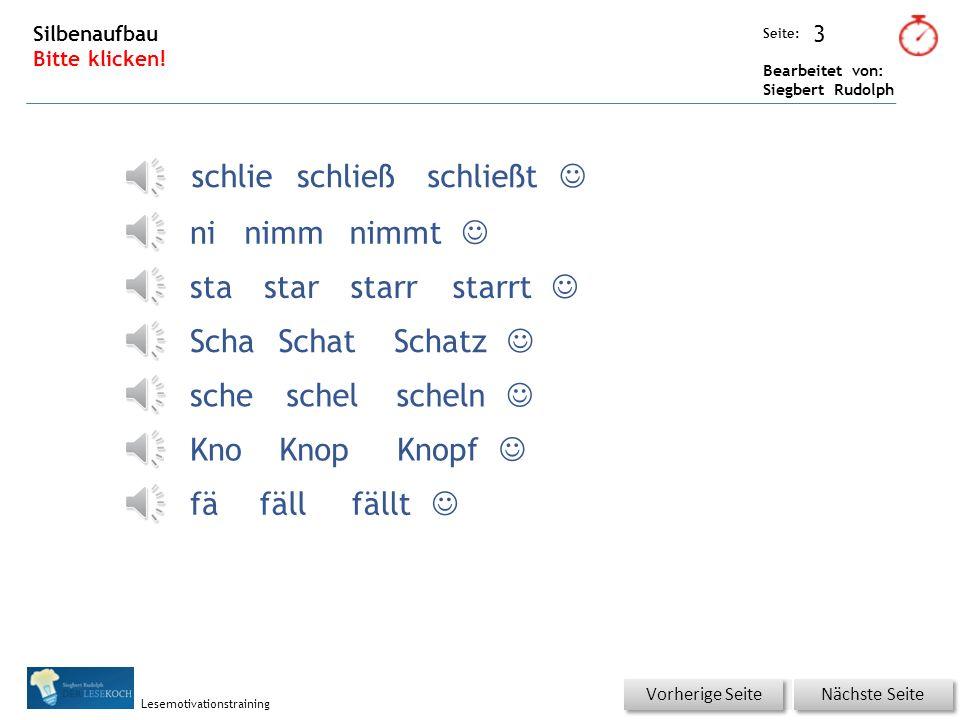 Übungsart: Seite: Bearbeitet von: Siegbert Rudolph Lesemotivationstraining 2 03 Mias Schätze Satz für Satz im Buch lesen und das Gelesene per Klick kontrollieren.