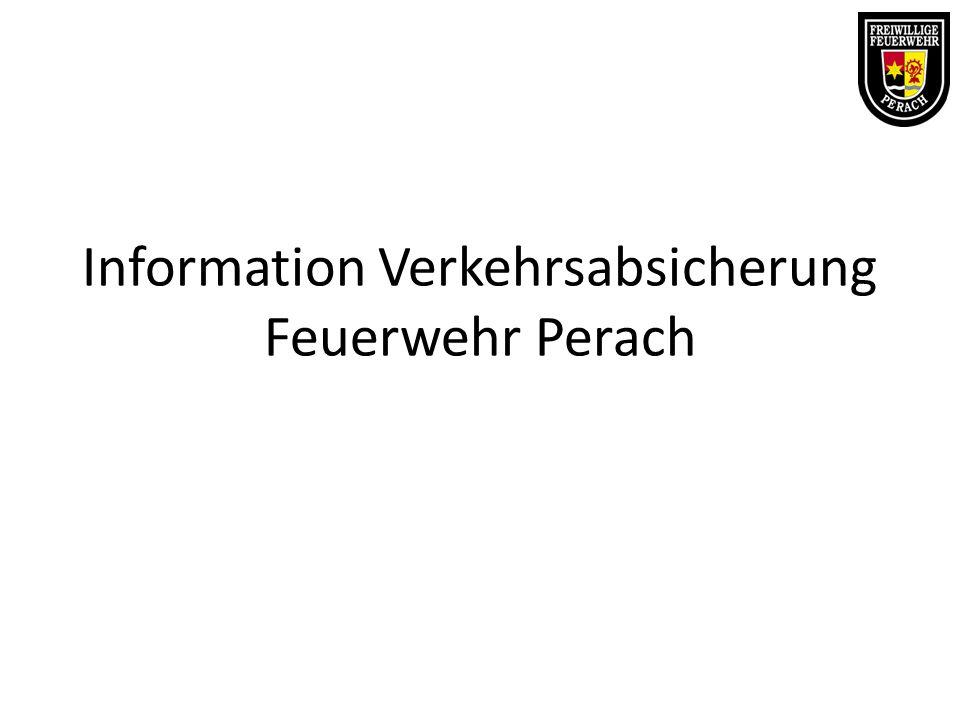 Information Verkehrsabsicherung Feuerwehr Perach