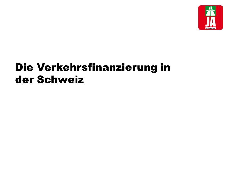 Die Verkehrsfinanzierung in der Schweiz