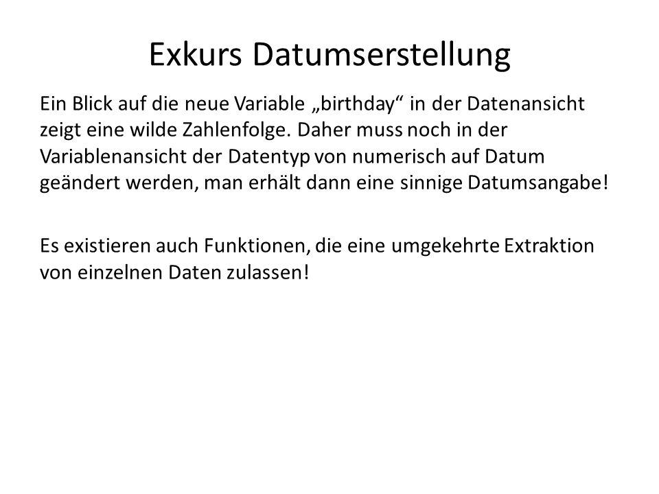 """Ein Blick auf die neue Variable """"birthday in der Datenansicht zeigt eine wilde Zahlenfolge."""
