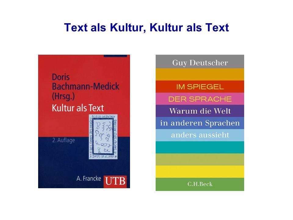Text als Kultur, Kultur als Text