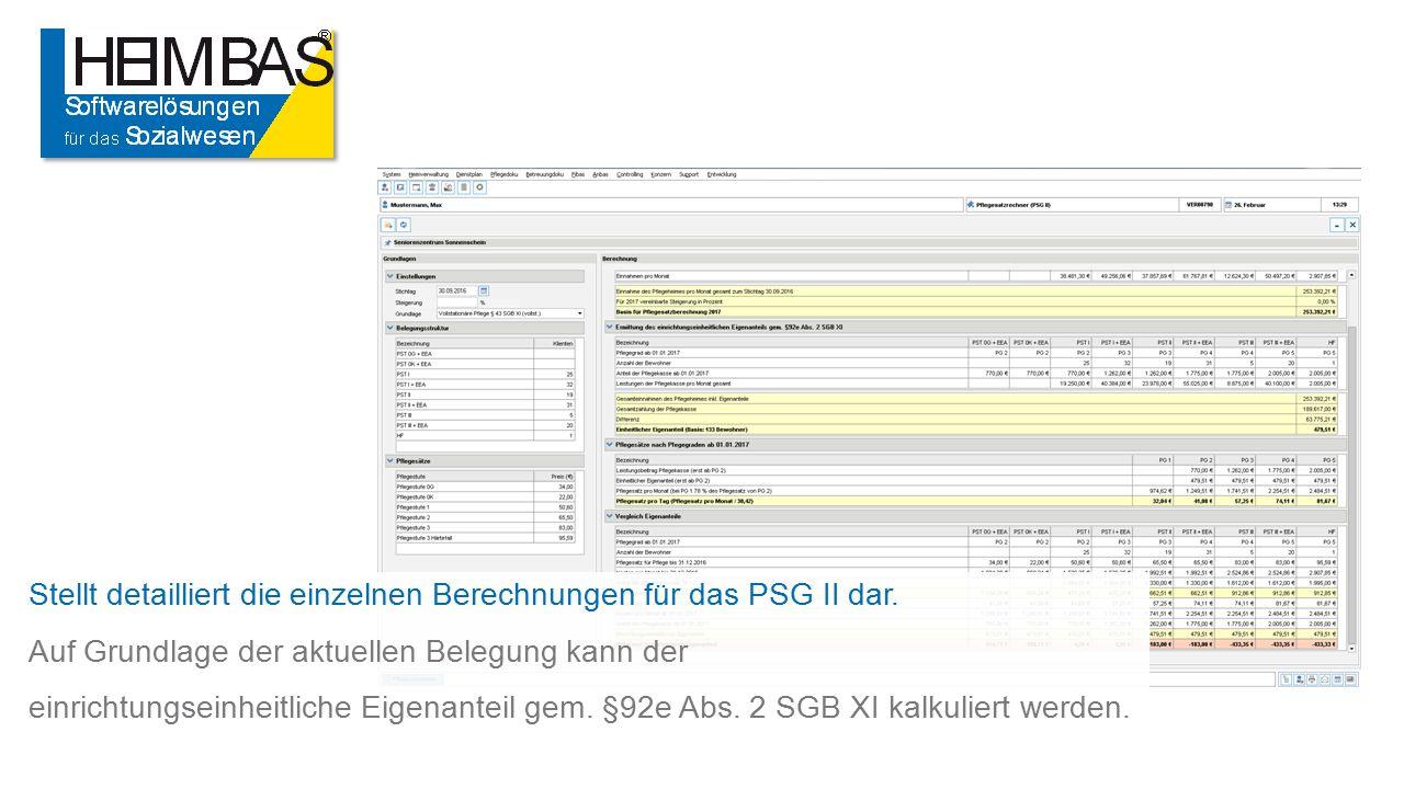 Stellt detailliert die einzelnen Berechnungen für das PSG II dar.