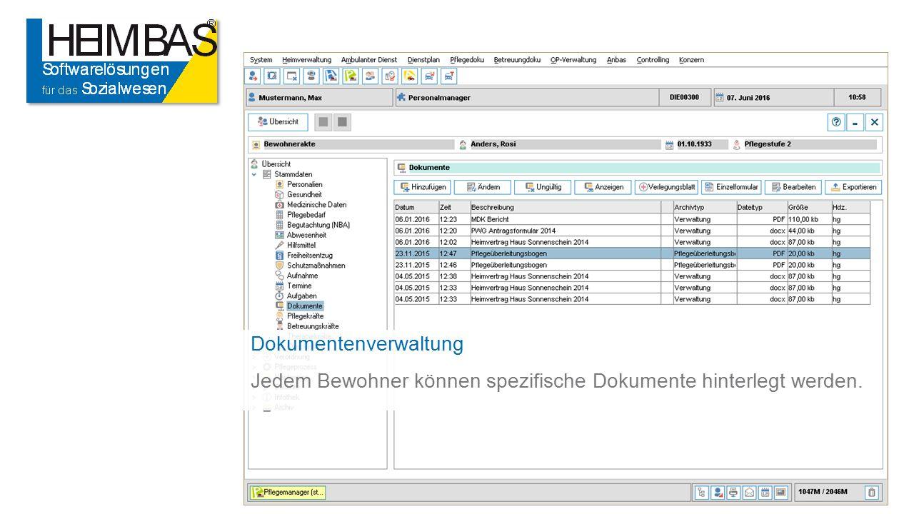 Dokumentenverwaltung Jedem Bewohner können spezifische Dokumente hinterlegt werden.