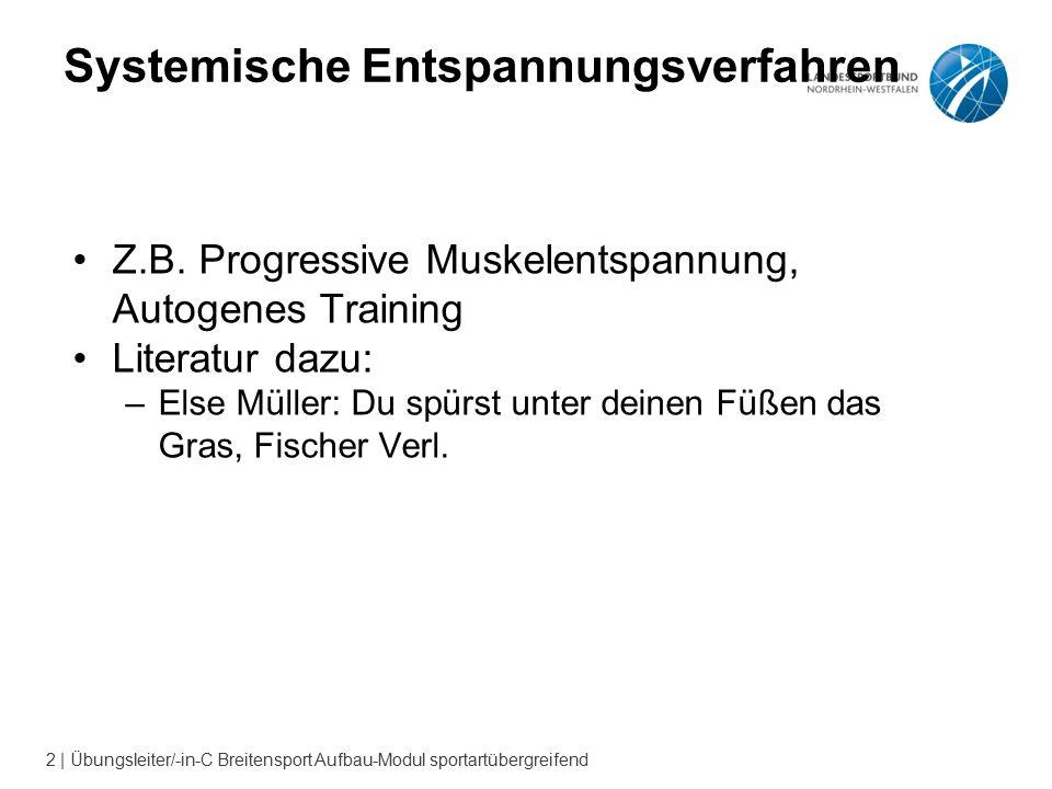 2 | Übungsleiter/-in-C Breitensport Aufbau-Modul sportartübergreifend Systemische Entspannungsverfahren Z.B.