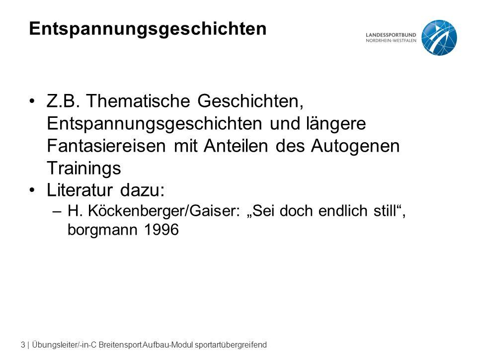 3 | Übungsleiter/-in-C Breitensport Aufbau-Modul sportartübergreifend Entspannungsgeschichten Z.B.