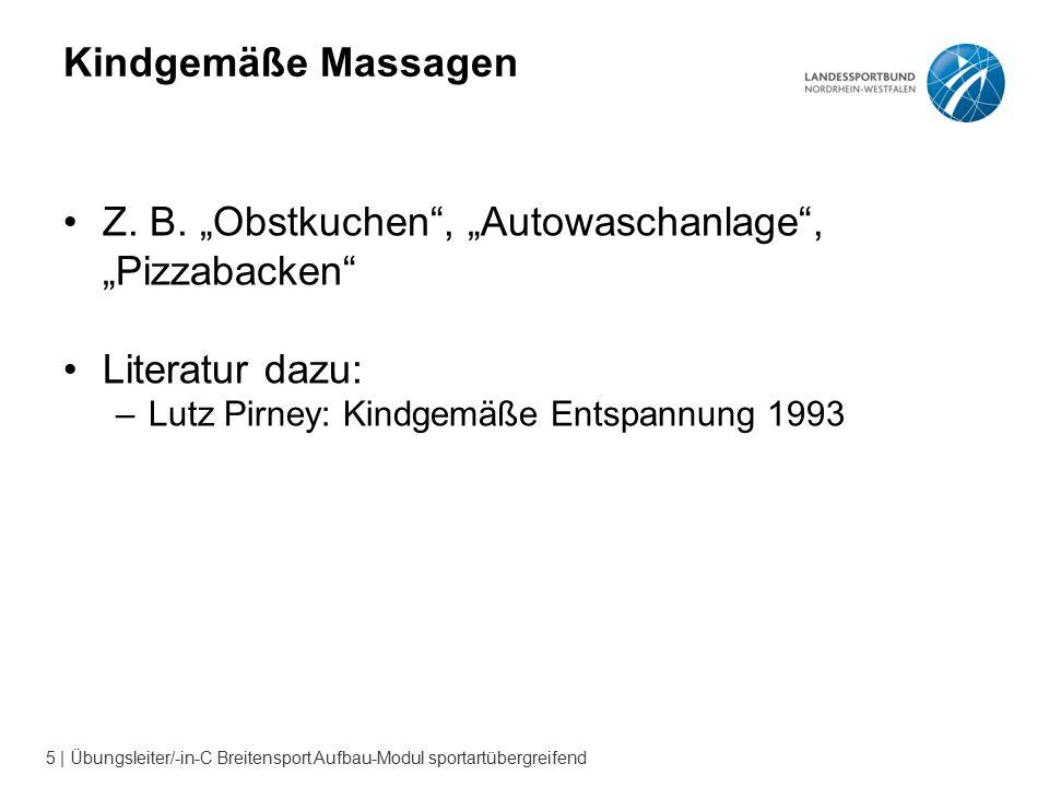 5 | Übungsleiter/-in-C Breitensport Aufbau-Modul sportartübergreifend Kindgemäße Massagen Z.