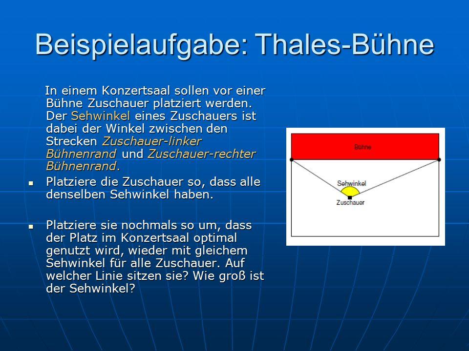 Beispielaufgabe: Thales-Bühne In einem Konzertsaal sollen vor einer Bühne Zuschauer platziert werden.