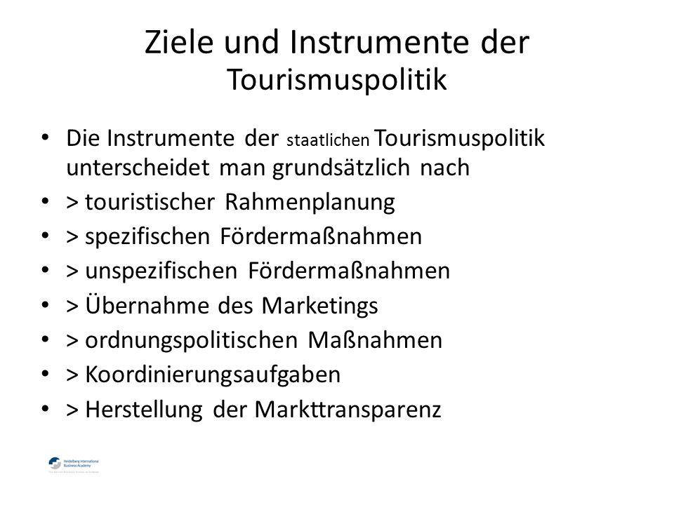 Die Instrumente der staatlichen Tourismuspolitik unterscheidet man grundsätzlich nach > touristischer Rahmenplanung > spezifischen Fördermaßnahmen > unspezifischen Fördermaßnahmen > Übernahme des Marketings > ordnungspolitischen Maßnahmen > Koordinierungsaufgaben > Herstellung der Markttransparenz Ziele und Instrumente der Tourismuspolitik