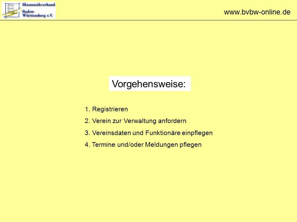 www.bvbw-online.de Vorgehensweise: 1. Registrieren 2.
