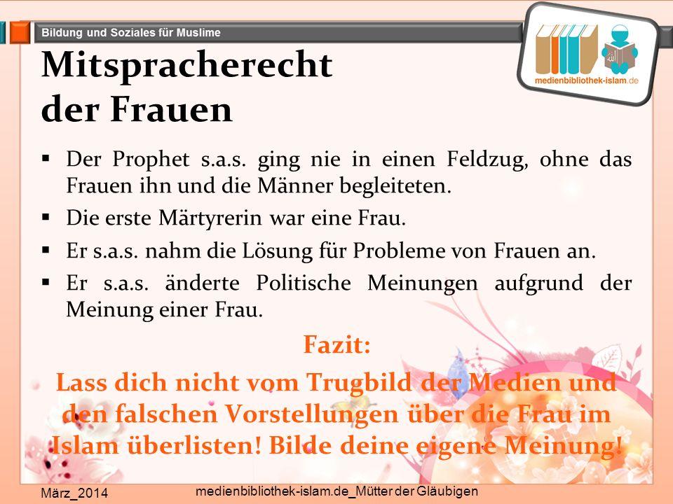 Mitspracherecht der Frauen März_2014 medienbibliothek-islam.de_Mütter der Gläubigen  Der Prophet s.a.s.