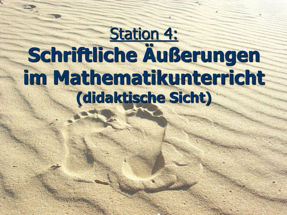 Station 4: Schriftliche Äußerungen im Mathematikunterricht (didaktische Sicht)