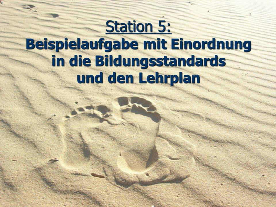 Station 5: Beispielaufgabe mit Einordnung in die Bildungsstandards und den Lehrplan