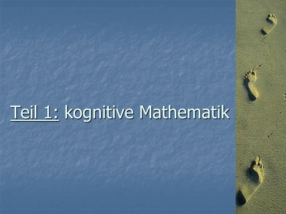 Teil 1: kognitive Mathematik