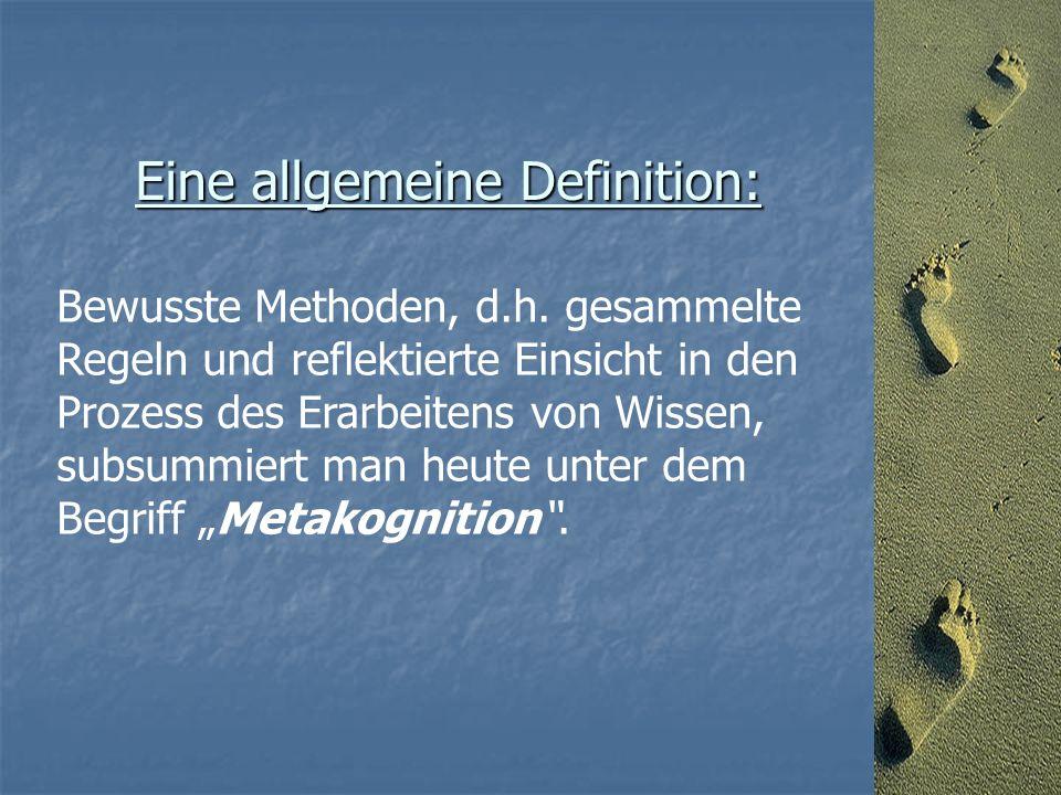 Bewusste Methoden, d.h.