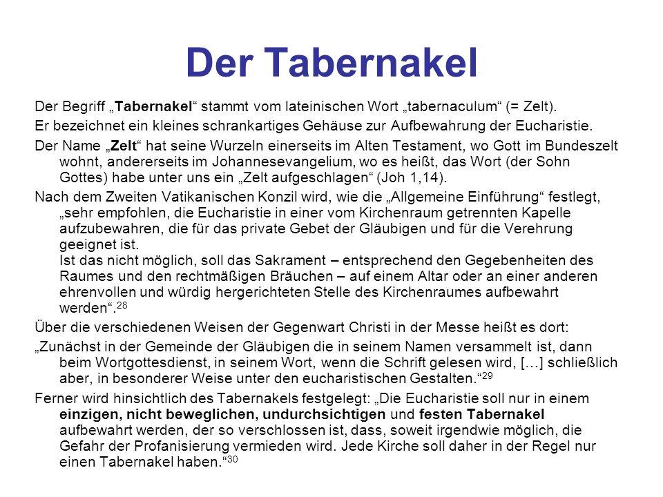 """Der Tabernakel Der Begriff """"Tabernakel stammt vom lateinischen Wort """"tabernaculum (= Zelt)."""