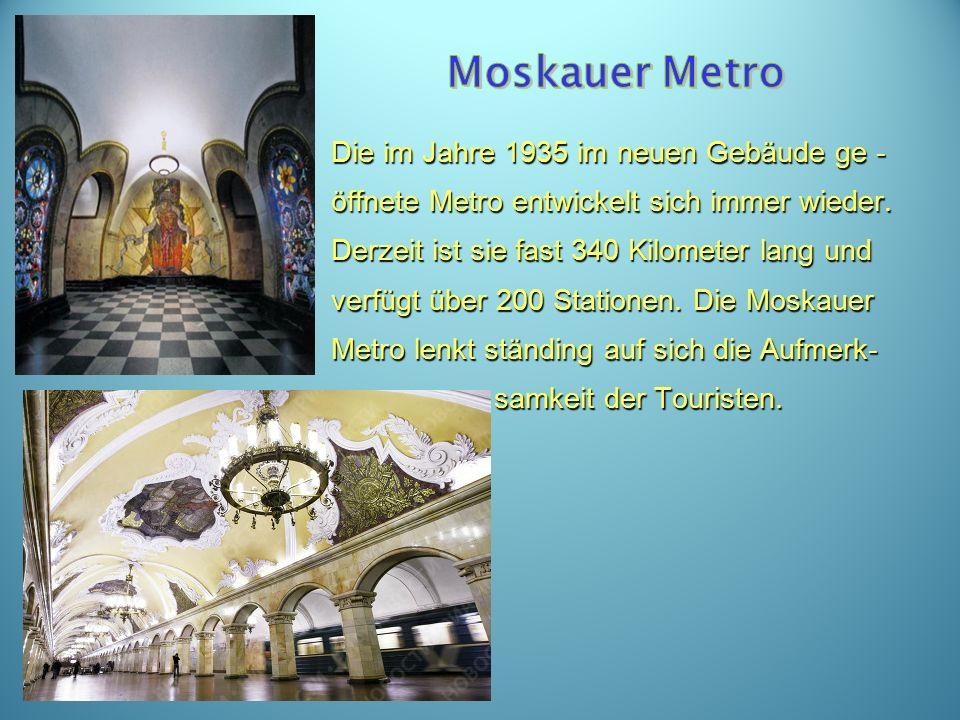 Die im Jahre 1935 im neuen Gebäude ge - öffnete Metro entwickelt sich immer wieder.
