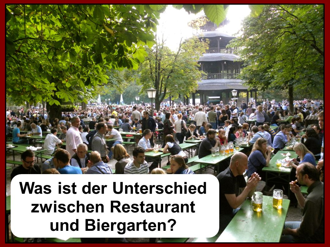 Was ist der Unterschied zwischen Restaurant und Biergarten