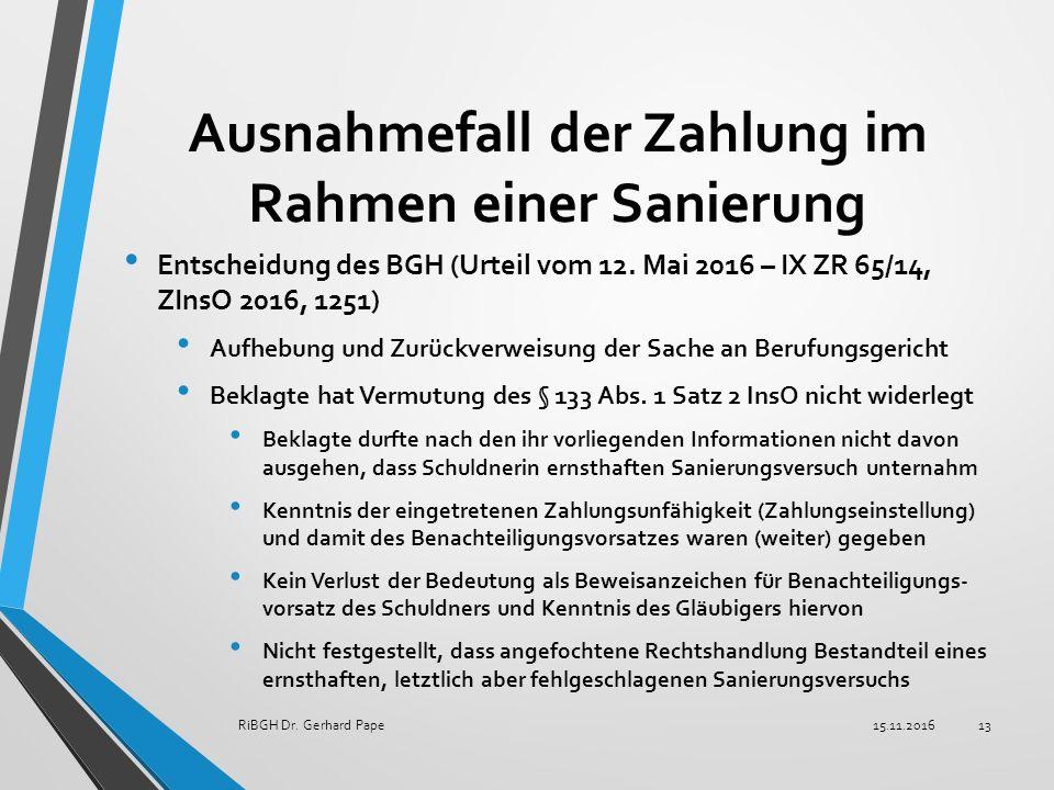 Ausnahmefall der Zahlung im Rahmen einer Sanierung Entscheidung des BGH (Urteil vom 12.