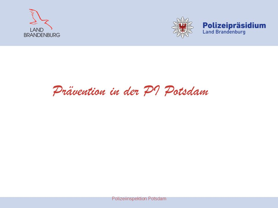Prävention in der PI Potsdam Polizeiinspektion Potsdam