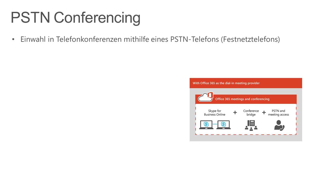 Einwahl in Telefonkonferenzen mithilfe eines PSTN-Telefons (Festnetztelefons)