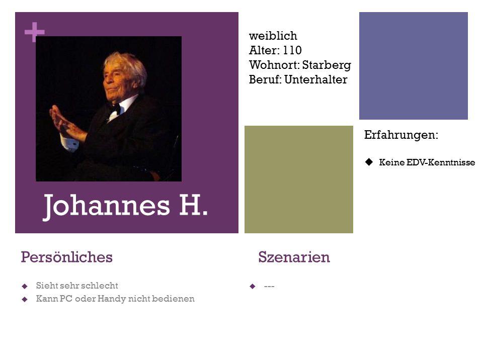+ Szenarien  --- Johannes H.