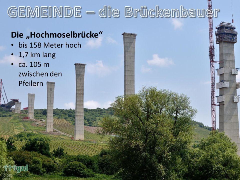 """Die """"Hochmoselbrücke bis 158 Meter hoch 1,7 km lang ca. 105 m zwischen den Pfeilern"""