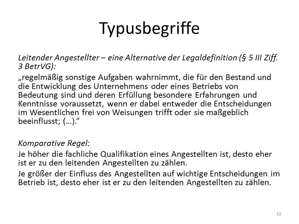 Typusbegriffe Leitender Angestellter – eine Alternative der Legaldefinition (§ 5 III Ziff.