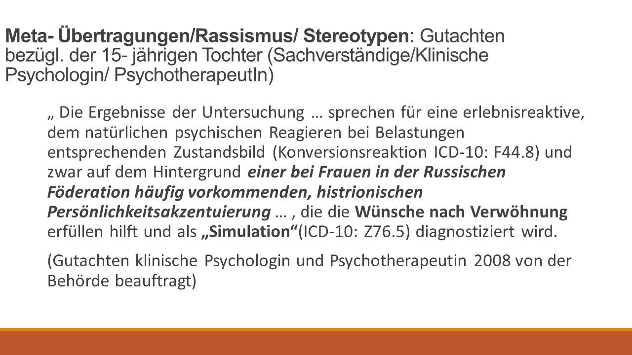 Meta- Übertragungen/Rassismus/ Stereotypen: Gutachten bezügl.