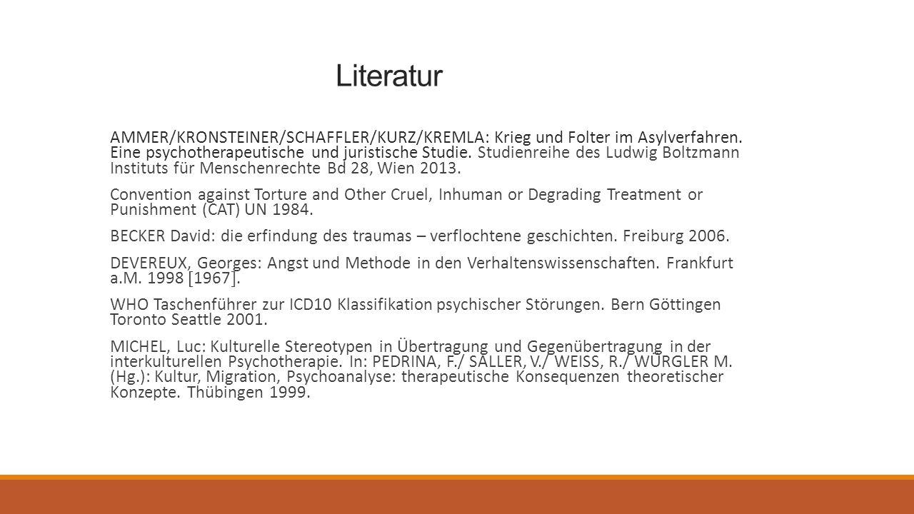 Literatur AMMER/KRONSTEINER/SCHAFFLER/KURZ/KREMLA: Krieg und Folter im Asylverfahren.