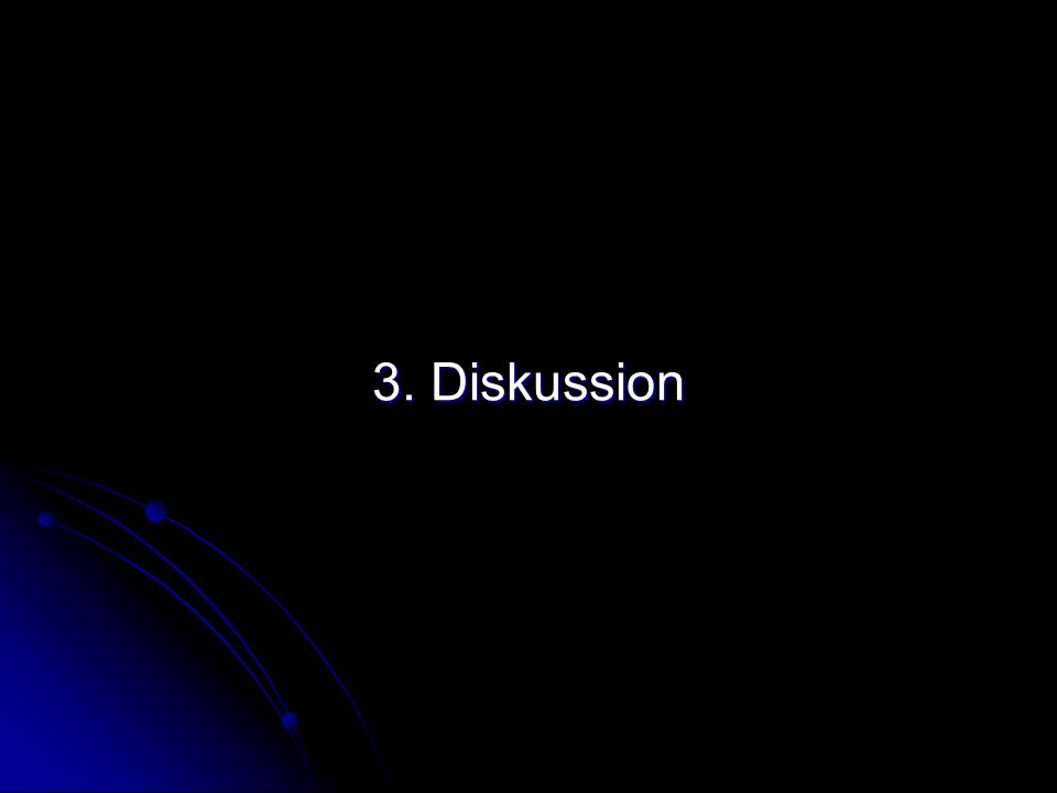 3. Diskussion