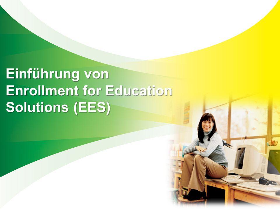 Einführung von Enrollment for Education Solutions (EES) Einführung von Enrollment for Education Solutions (EES)