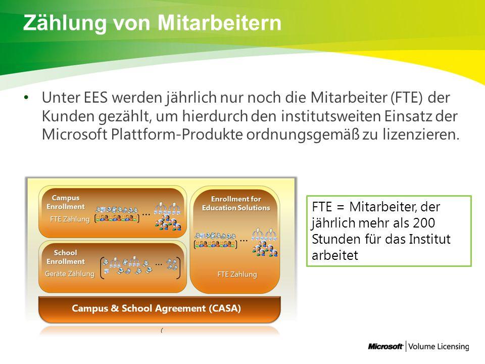 Zählung von Mitarbeitern Unter EES werden jährlich nur noch die Mitarbeiter (FTE) der Kunden gezählt, um hierdurch den institutsweiten Einsatz der Microsoft Plattform-Produkte ordnungsgemäß zu lizenzieren.
