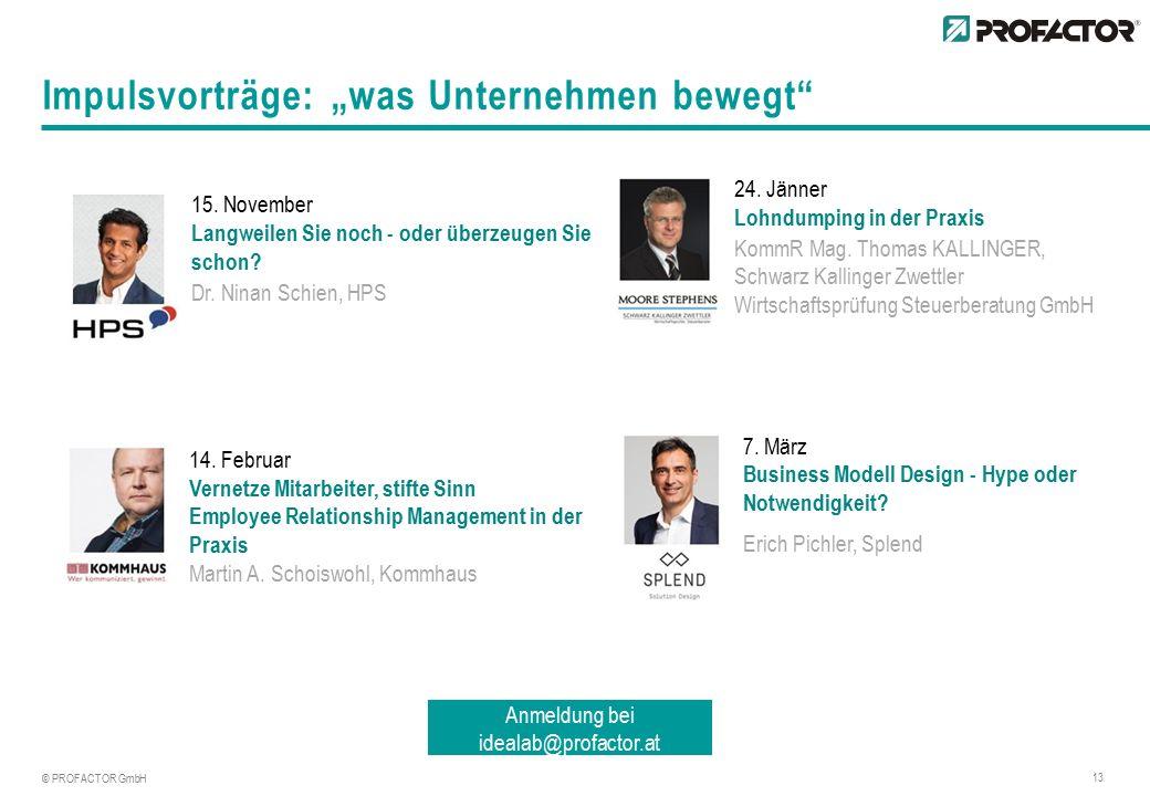"""© PROFACTOR GmbH 13 Impulsvorträge: """"was Unternehmen bewegt 15."""
