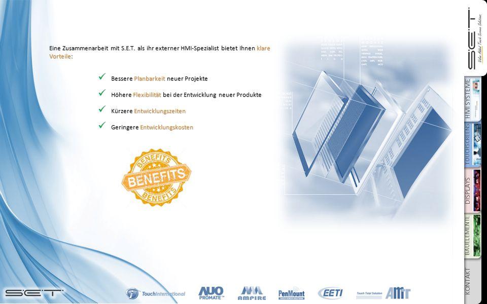 HMI SYSTEME TOUCHSCREENS DISPLAYS BAUELEMENTE KONTAKT Eine Zusammenarbeit mit S.E.T.