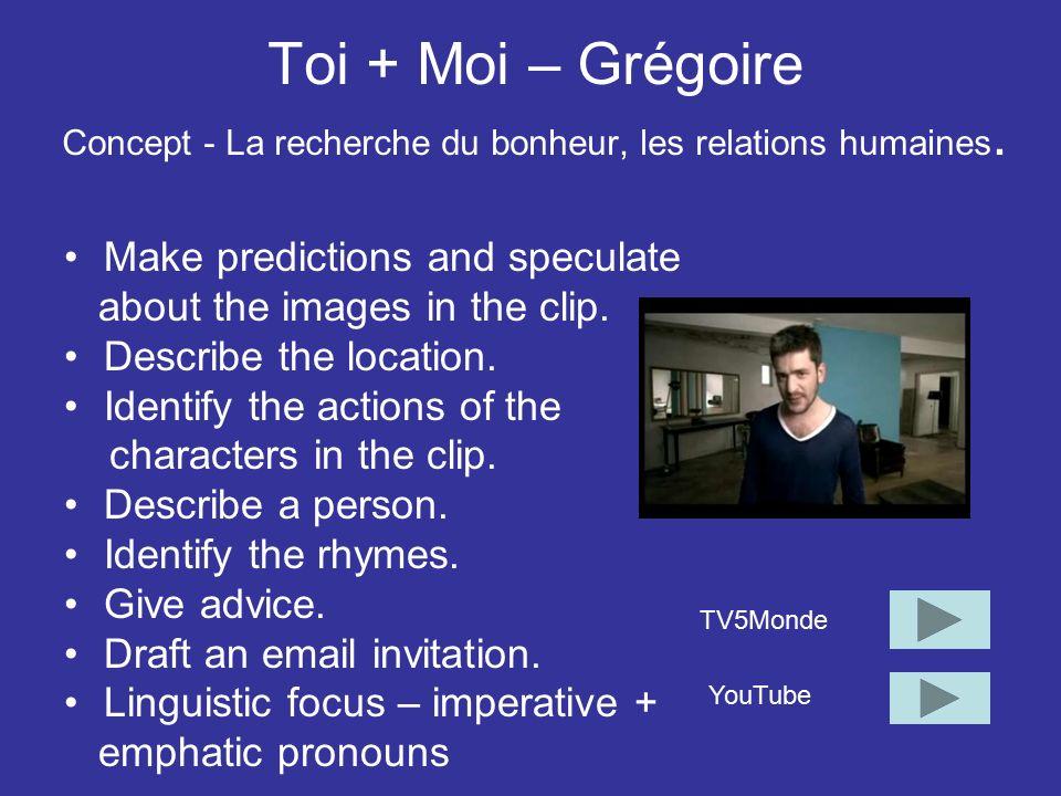 Toi + Moi – Grégoire Concept - La recherche du bonheur, les relations humaines.