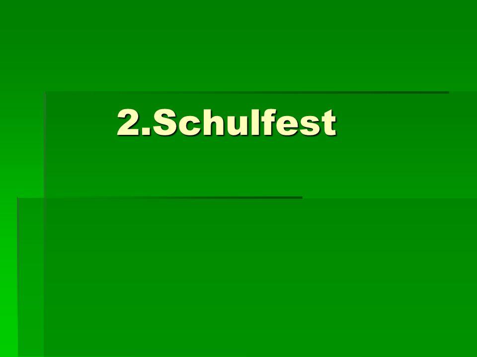 2.Schulfest 2.Schulfest