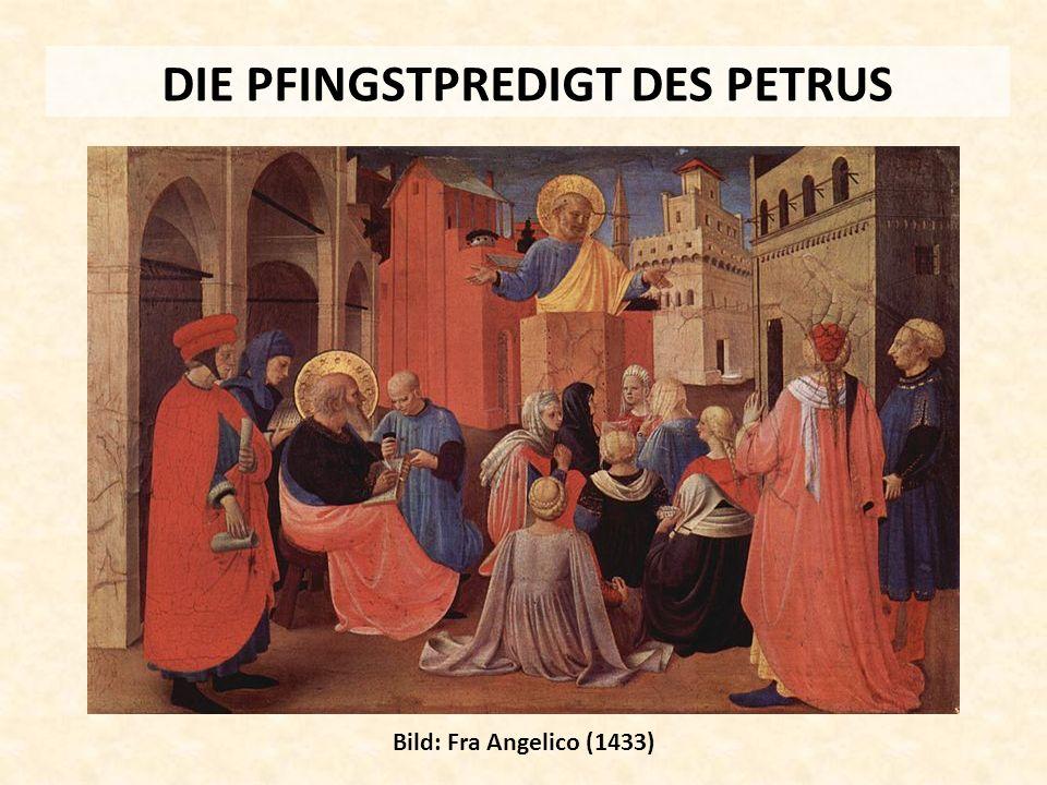 DIE PFINGSTPREDIGT DES PETRUS Bild: Fra Angelico (1433)