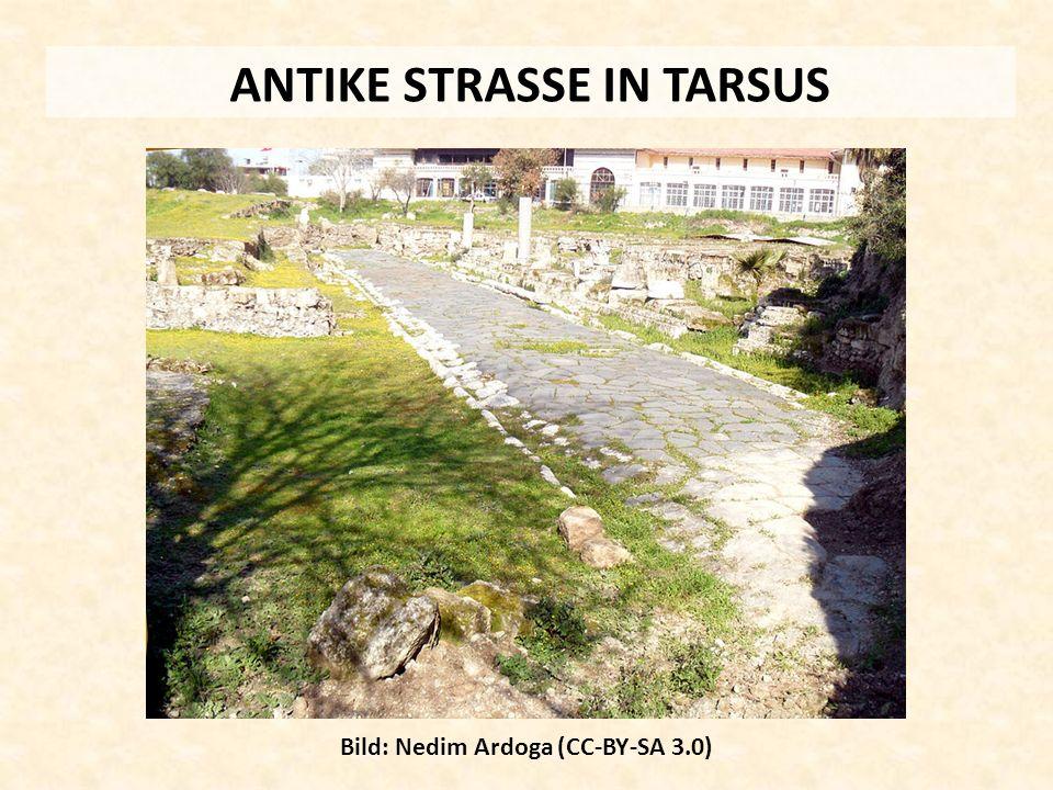 ANTIKE STRASSE IN TARSUS Bild: Nedim Ardoga (CC-BY-SA 3.0)