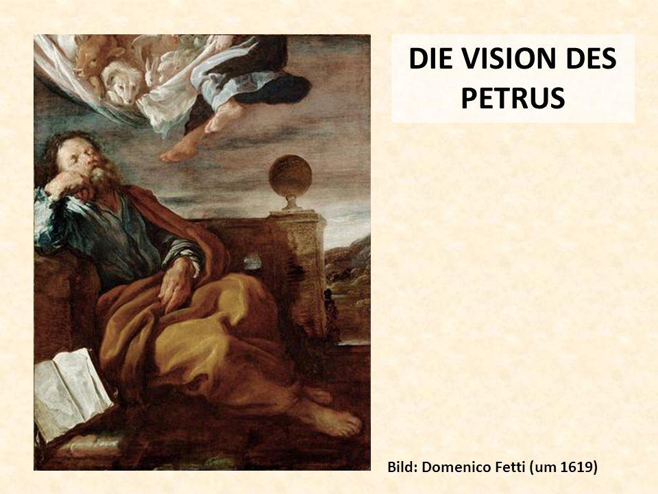 DIE VISION DES PETRUS Bild: Domenico Fetti (um 1619)