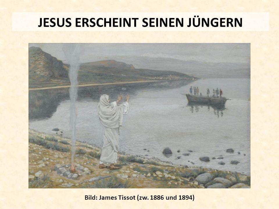 JESUS ERSCHEINT SEINEN JÜNGERN Bild: James Tissot (zw. 1886 und 1894)