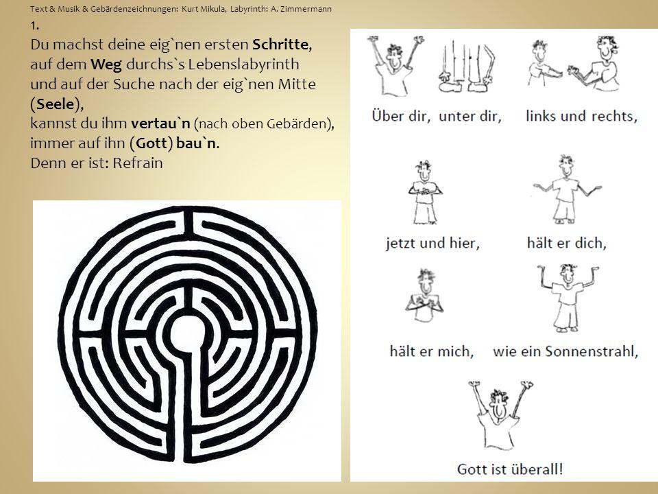 Text & Musik & Gebärdenzeichnungen: Kurt Mikula, Labyrinth: A.