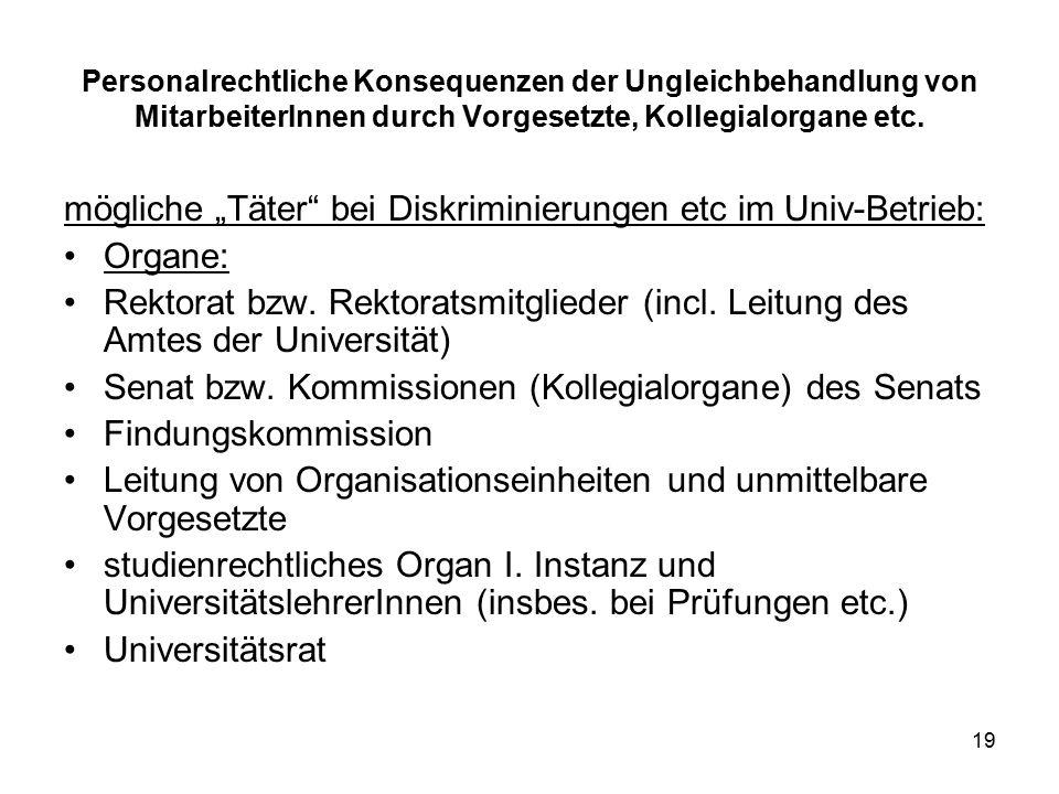 19 Personalrechtliche Konsequenzen der Ungleichbehandlung von MitarbeiterInnen durch Vorgesetzte, Kollegialorgane etc.