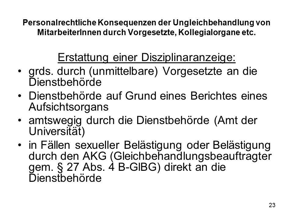 23 Personalrechtliche Konsequenzen der Ungleichbehandlung von MitarbeiterInnen durch Vorgesetzte, Kollegialorgane etc.